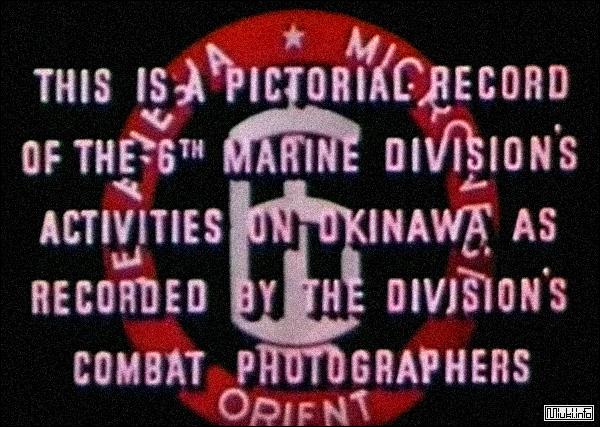 Редкая цветная хроника - Окинава. 6-я дивизия корпуса морской пехоты / 6th Marine Division (США) 1946 год