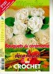 1000 mailles Bouquets de cérémonie et déco fleurie au crochet