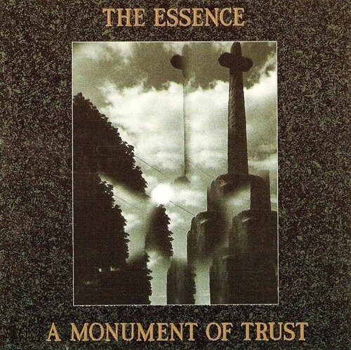 The Essence - A Monument of Trust