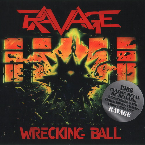 Ravage - 1986 - Wrecking Ball [2010, Shrapnel Rec., SH-1026-2, USA]
