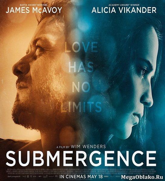 Погружение / Submergence (2017/TS)
