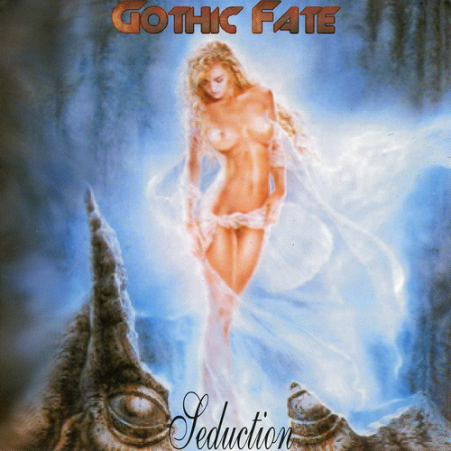 Gothic Fate - 2002 - Seduction [Good Life Records, Germany]