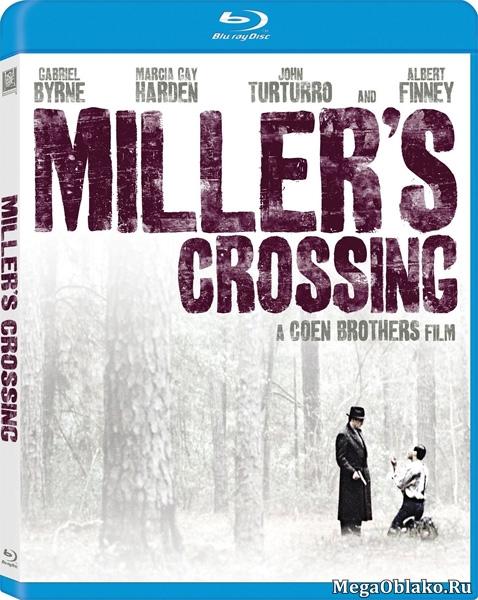 Перекресток Миллера / Miller's Crossing (1990/BDRip/HDRip)