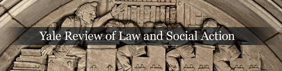 Yale Review of Law and Social Action