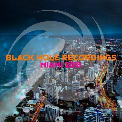 VA - Black Hole Recordings Miami 2018 (2018)
