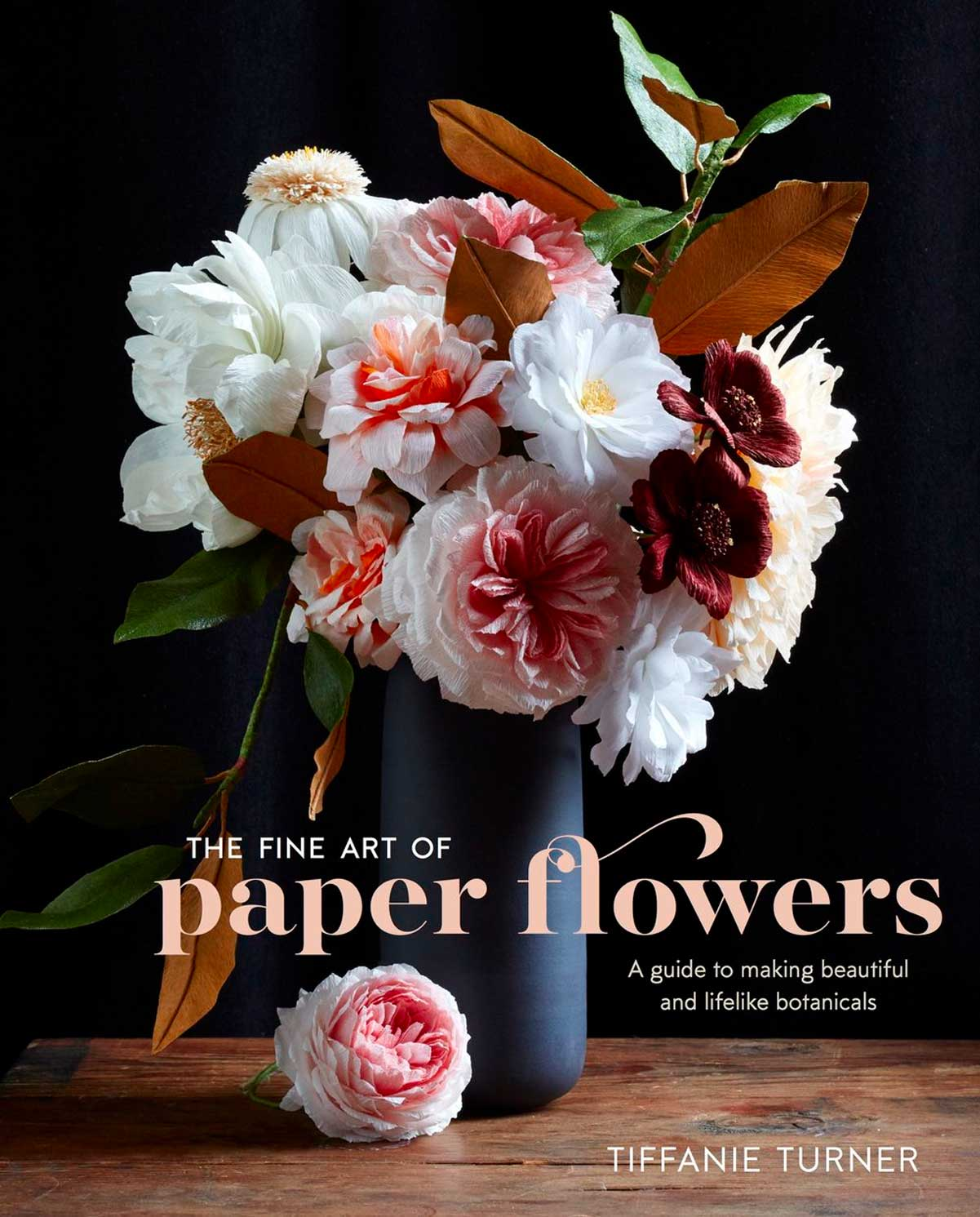 Tiffanie Turner's Debut Book Shows How To Create Her Masterful Paper Flowers (8 pics)