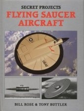 Книга Secret Projects: Flying Saucer Aircraft