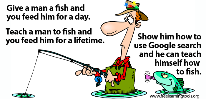 GIVE A MAN A FISH...