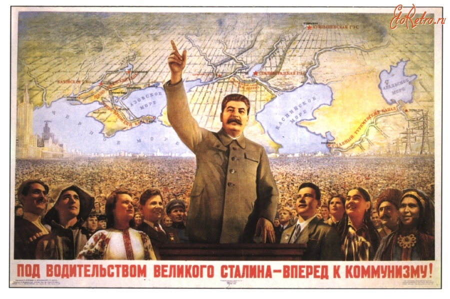 Великая страна СССР,Сталин - великий кормчий