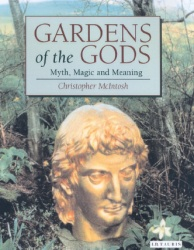 Книга Gardens of the Gods: Myth, Magic and Meaning