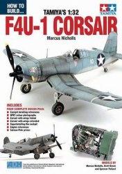 Журнал How To Build Tamiya's 1:32 F4U-1 Corsair