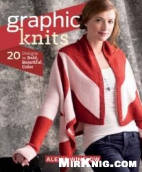 Книга Graphic Knits: 20 Designs in Bold, Beautiful Color