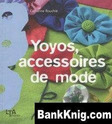 Книга Yoyos, accessoires de mode pdf 6,5Мб
