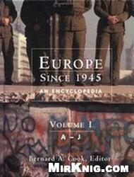 Книга Europe since 1945: An encyclopedia