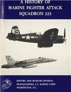 Книга A History of Marine Fighter Attack Squadron 323 (Marine Corps Squadron Histories Series)