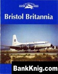 Книга Bristol Britannia pdf в rar 60,04Мб