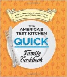 Книга The Americas Test Kitchen Quick Family Cookbook