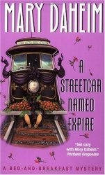 Книга A Streetcar Named Expire (Bed-And-Breakfast Mysteries)