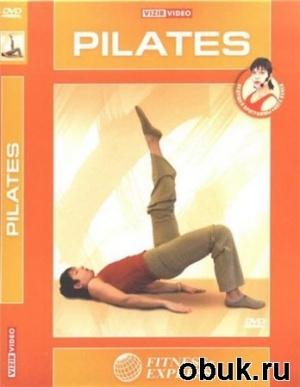 Книга Инга Яхней - Пилатес (Fitness- Express) (2005, DVDRip) RUS