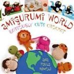 Книга Amigurumi World: Seriously Cute Crochet
