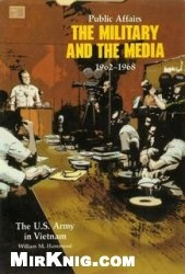 Книга Public Affairs: The Military and the Media, 1962-1968