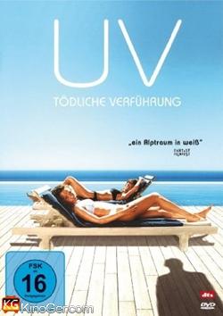 UV - Tödliche Verführung (2007)