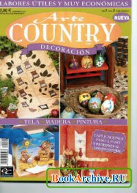 Журнал Arte Country Decoracion Ano.1 No.2