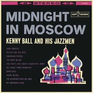 Kenny Ball And His Jazzmen ‎– Midnight In Moscow (1962) [Kapp Records, KS-3276]
