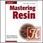 Книга Mastering Resin