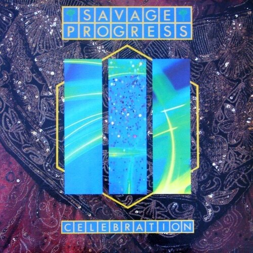 Savage Progress - Celebration