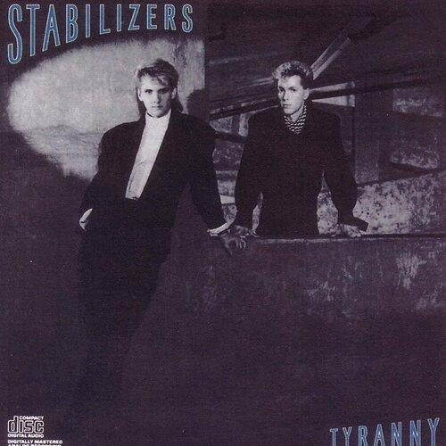 Stabilizers - Tyranny