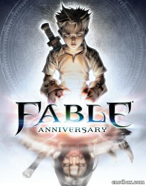 Fable Anniversary (2014/RUS/ENG/MULTI10/Full/Repack)