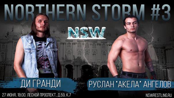 NSW Northern Storm #3: Ди Гранди против Руслана 'Акелы' Ангелова