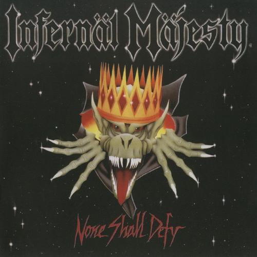 Infernal Majesty - Discography
