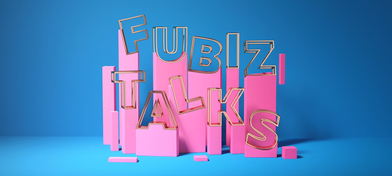 Introducing Fubiz Talks #2