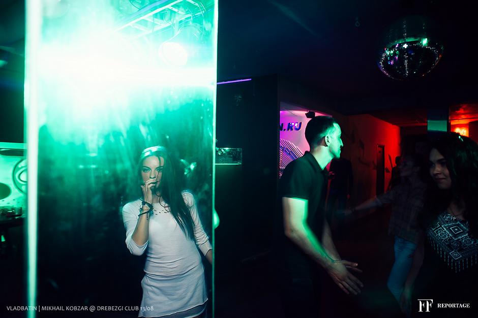 #VLADBATIN | #MIKHAILKOBZAR @ #DREBEZGI #CLUB 13/08
