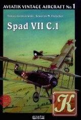 Книга Aviatik vintage aircraft №1: Spad VII C.1