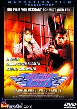 Alphacity - Abgerechnet wird nachts (1985)