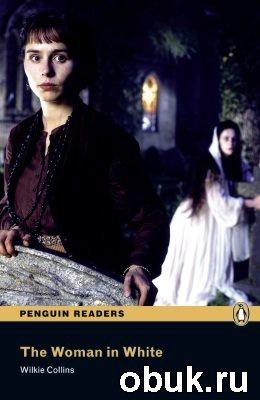 Книга Penguin Readers: The Woman in White (Book & Audio)
