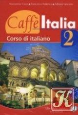 Книга Caffè Italia 2. Corso di Italiano: Libro dello studente con esercizi