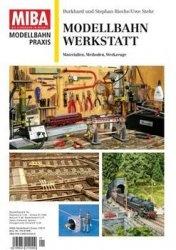 Журнал MIBA ModellbahnPraxis Werkstatt №1 2015