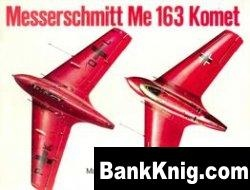 Schiffer Military History Vol. 20: Messerschmitt Me 163 Komet Vol.I
