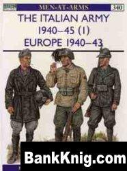 Книга The Italian Army 1940–45 (1): Europe 1940–43 [Osprey Men-at-Arms 340]