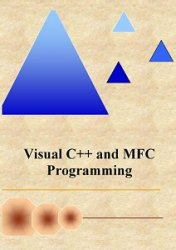 Visual C++ and MFC Programming