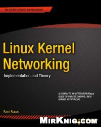 Книга Linux Kernel Networking: Implementation and Theory