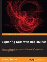Книга Exploring Data with RapidMiner