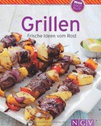 Книга Grillen (Minikochbuch): Frische Ideen vom Rost