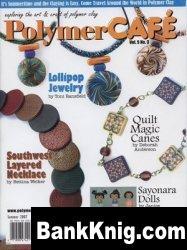 Журнал Polymer Cafe Vol.5 No.3 - Summer 2007