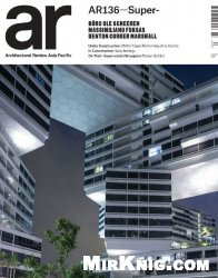 Журнал Architectural Review Asia Pacific Magazine  August -September 2014