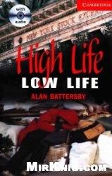 Cambridge English Readers: High Life, Low Life